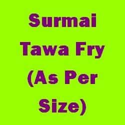 Surmai Tawa Fry As Per Size